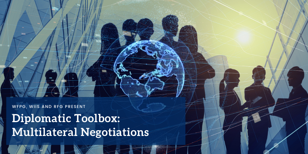 Diplomatic Toolbox: Multilateral Negotiations