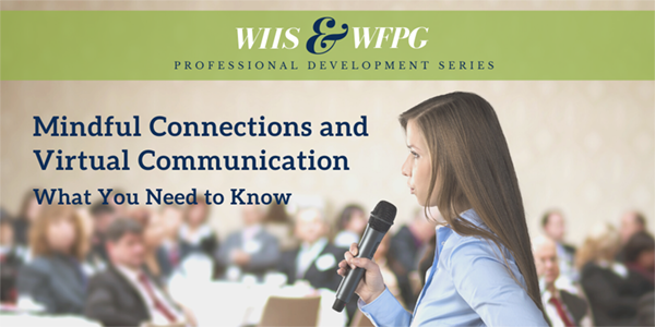 Mindful Connections and Virtual Communication