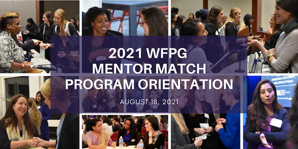 WFPG Mentor Match Program Orientation