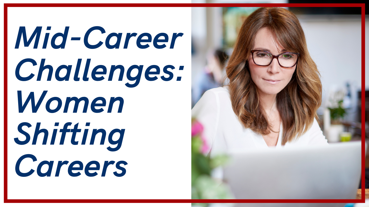 Mid-Career Challenges