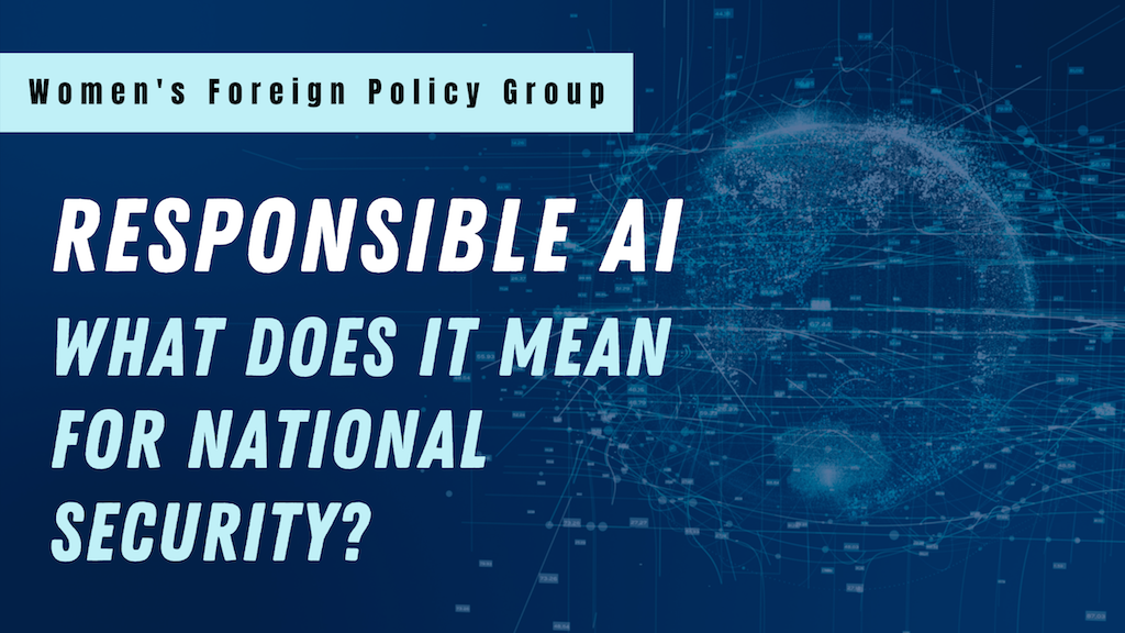 Responsible AI: What Does It Mean for National Security?