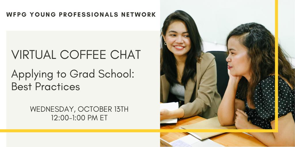 YP Network Virtual Coffee Chat: Applying to Grad School