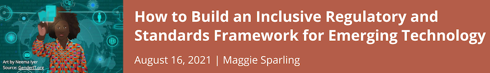 How to Build an Inclusive Regulatory and Standards Framework for Emerging Technology