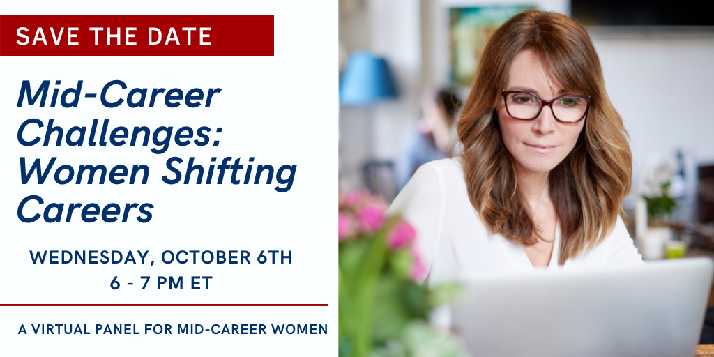 Save the Date: Mid-Career Challenges: Women Shifting Careers